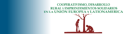 Cooperatives, Rural Development and Entrepreneurship in the European Union Solidarity and Latin America  (COODRESUEL)