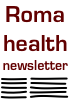 Roma health newsletter